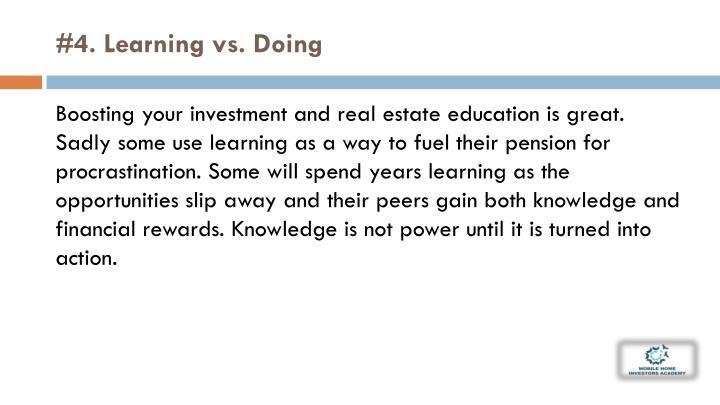 #4. Learning vs.