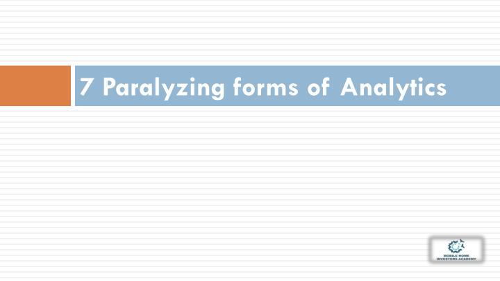 7 Paralyzing forms of