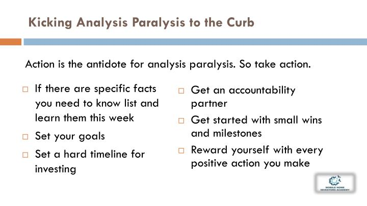Kicking Analysis Paralysis to the