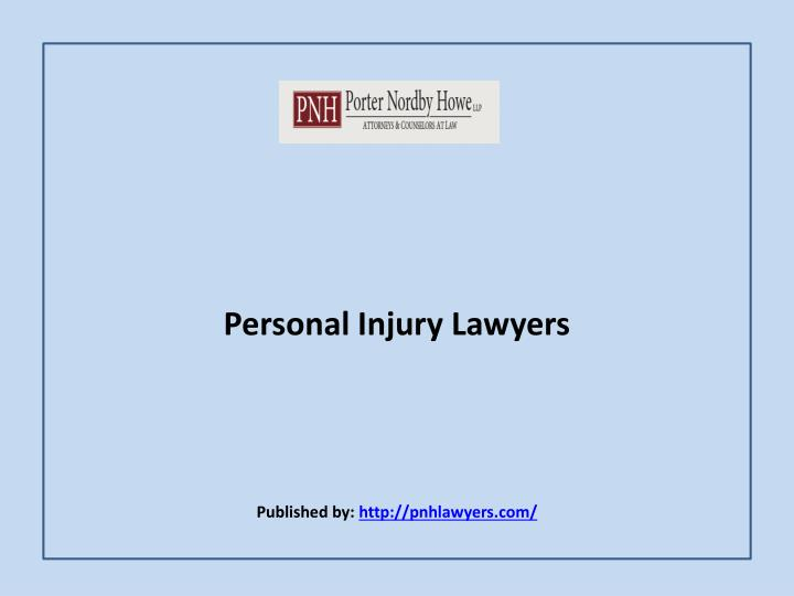 personal injury lawyers published by http pnhlawyers com n.