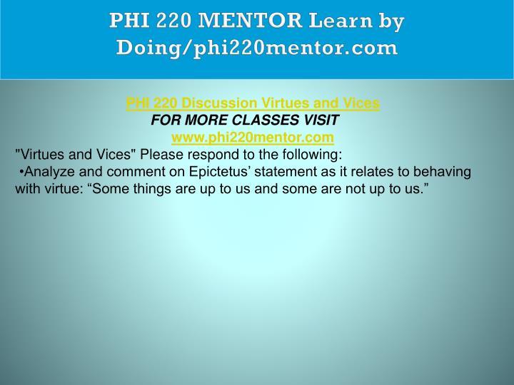 PHI 220 MENTOR Learn by Doing/phi220mentor.com