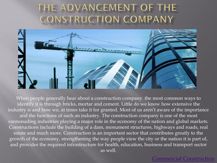 the advancement of the construction company