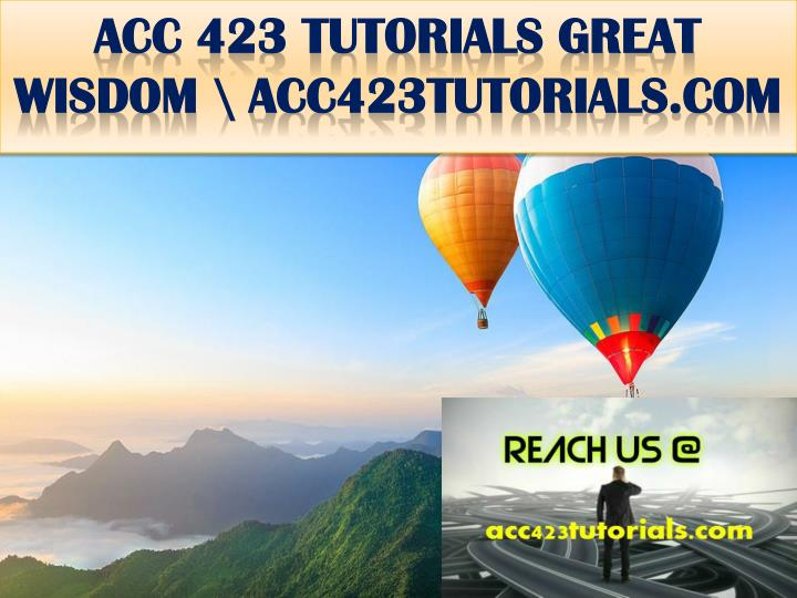 Acc 423 tutorials great wisdom acc423tutorials com