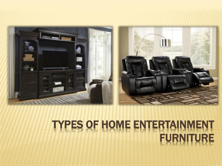 types of home entertainment furniture