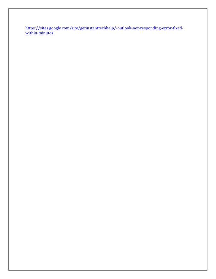 Https://sites.google.com/site/getinstanttechhelp/-outlook-not-responding-error-fixed-
