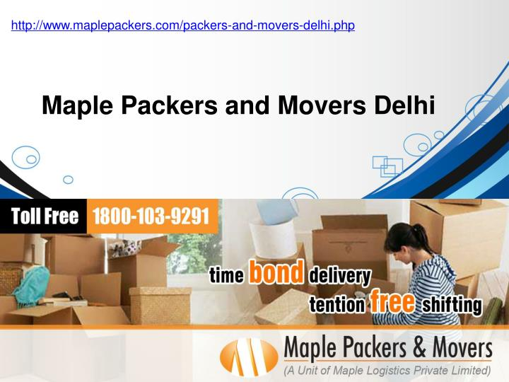 Http://www.maplepackers.com/packers-and-movers-delhi.php