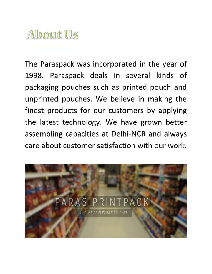 The Paraspack was incorporated in the year of