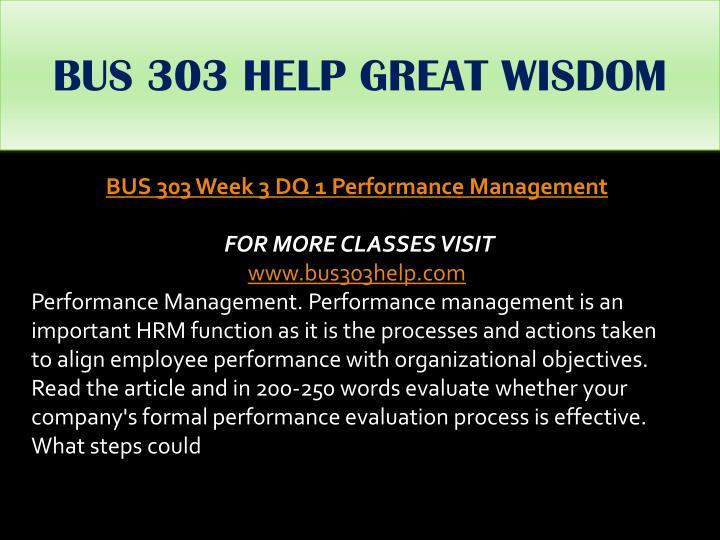 BUS 303 HELP GREAT WISDOM