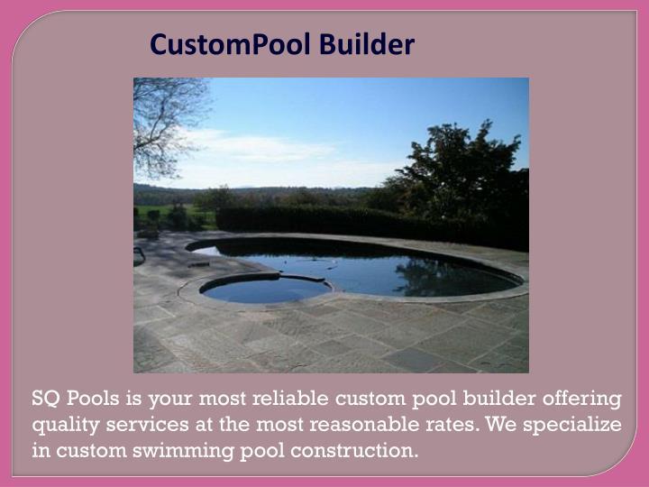CustomPool Builder