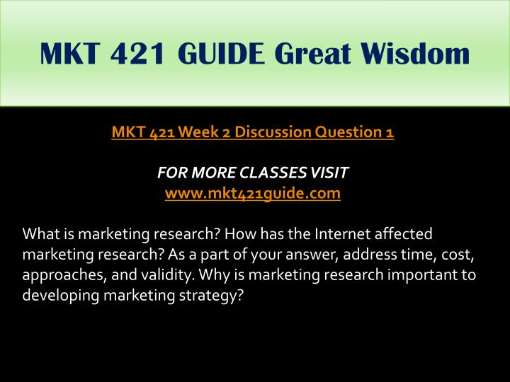 MKT 421 GUIDE Great