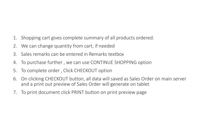 1. Shopping cart gives complete summary of all products ordered.