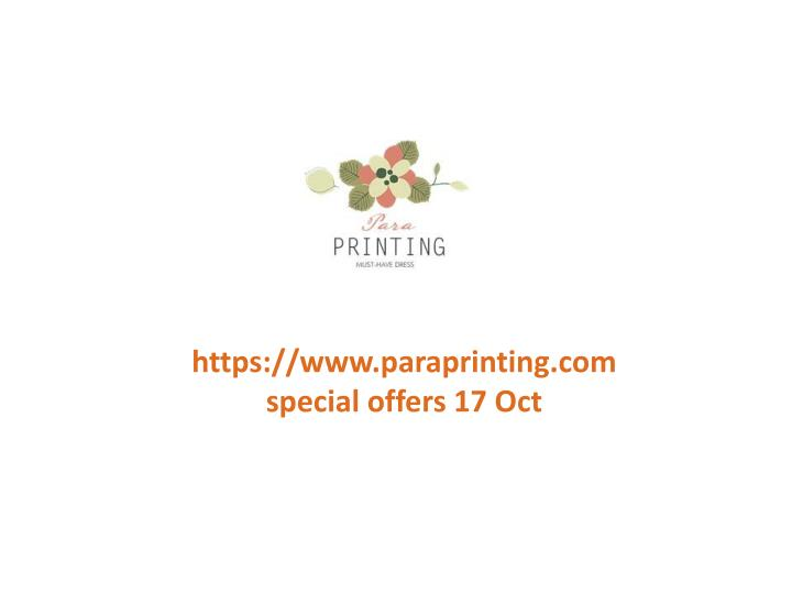 Https://www.paraprinting.com special offers 17 Oct