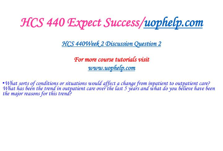 HCS 440 Expect Success/