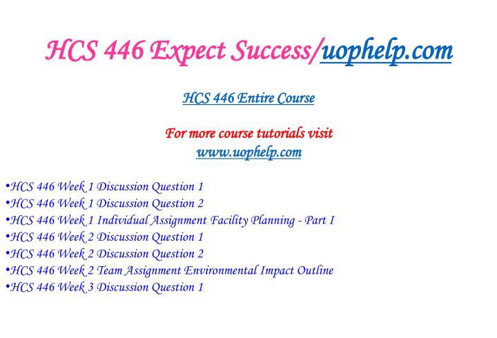 Hcs 446 expect success uophelp com1