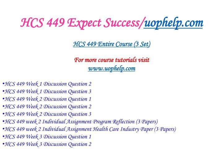 Hcs 449 expect success uophelp com1