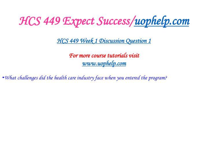 Hcs 449 expect success uophelp com2