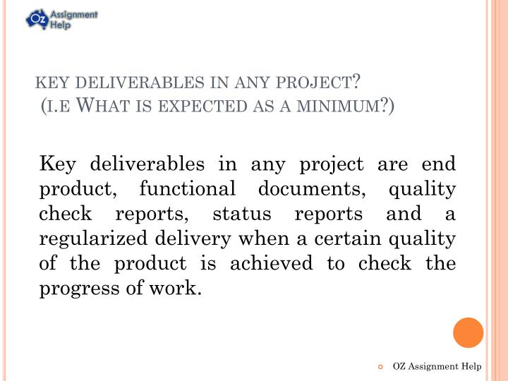 key deliverables in any project?