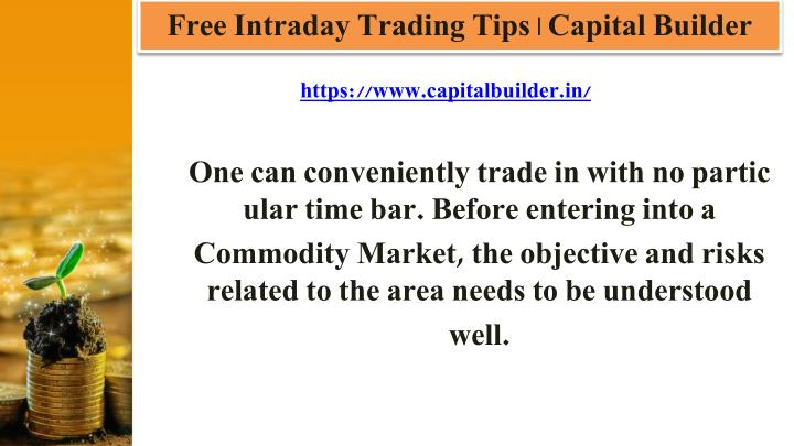 Free intraday trading tips capital builder1