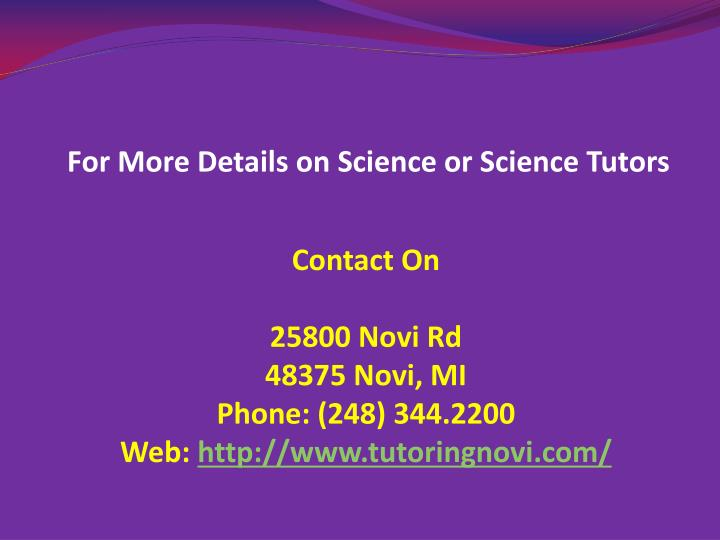 For More Details on Science or Science Tutors