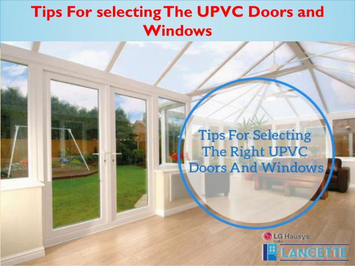 Tips For selecting The UPVC