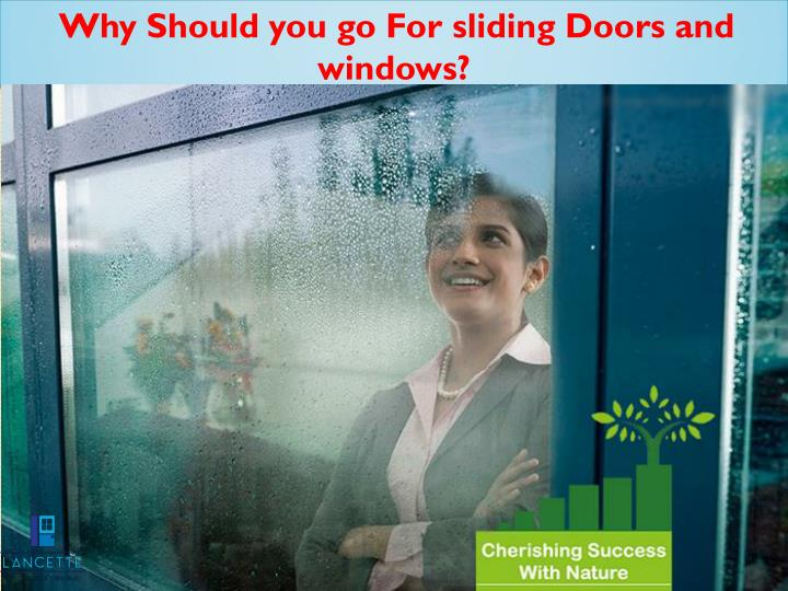 Why Should you go For sliding Doors and windows?