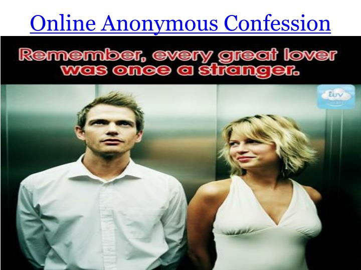 Online Anonymous Confession