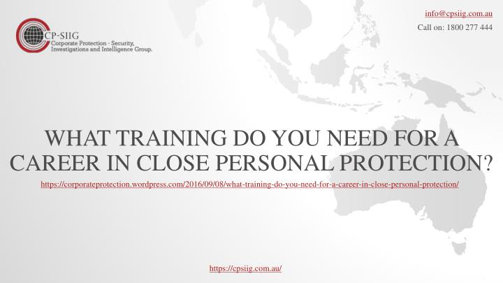 What training do you need for a career in close personal protection