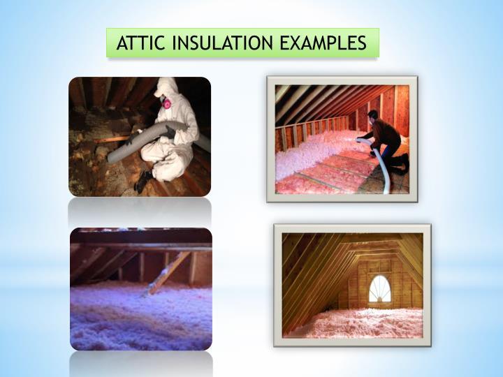 ATTIC INSULATION EXAMPLES