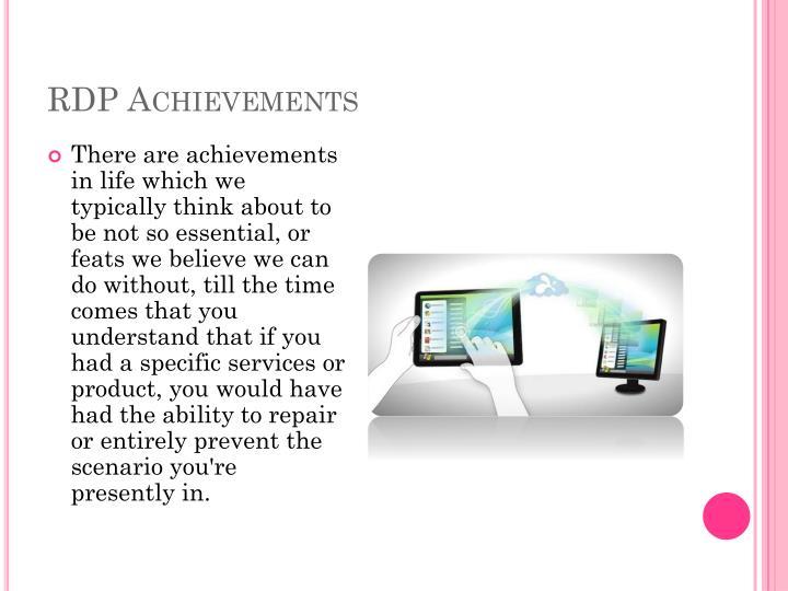 Rdp achievements