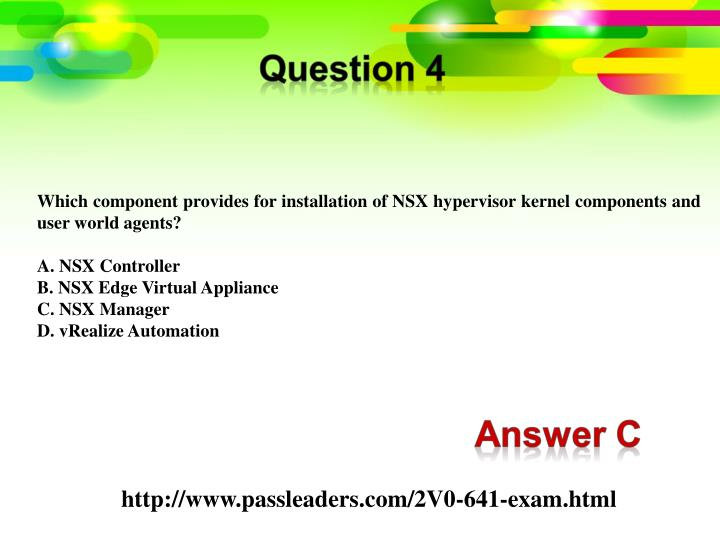 Which component provides for installation of NSX hypervisor kernel components and user world agents?
