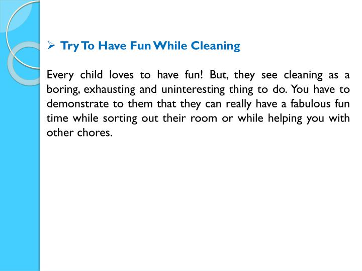 Try To Have Fun While Cleaning