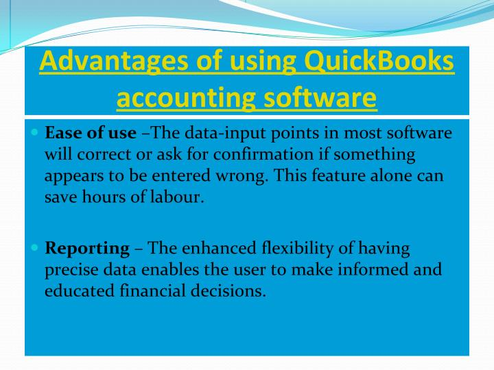 Advantages of using QuickBooks