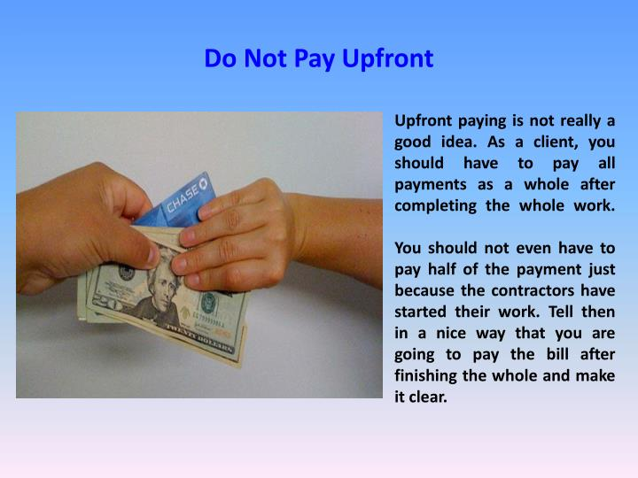 Do Not Pay Upfront