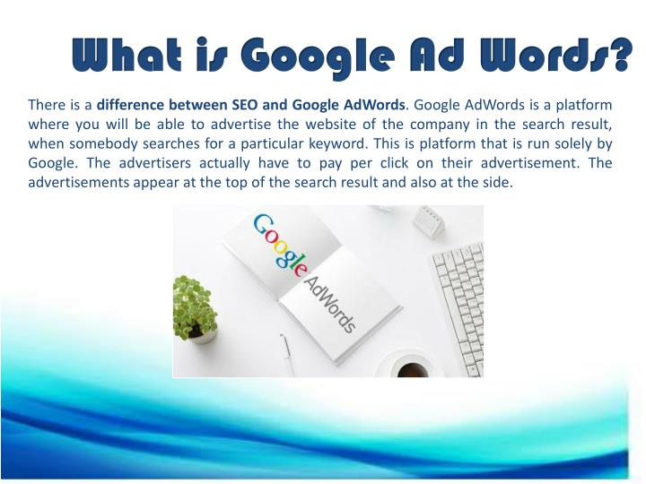 What is Google Ad Words?