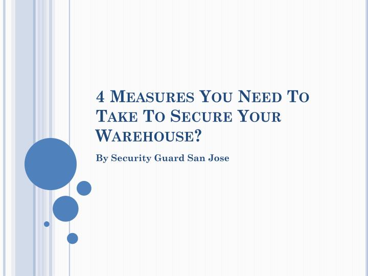 4 measures you need to take to secure your warehouse