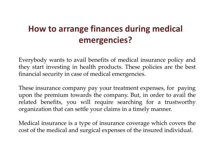 How to arrange finances during medical emergencies