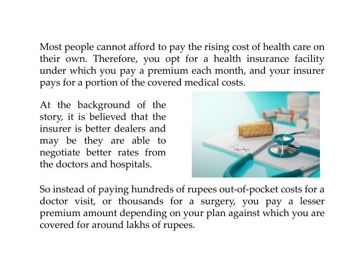 Most people cannot afford to pay the rising cost of health care on their own.