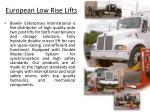 european low rise lifts