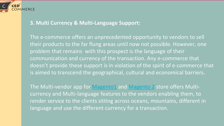 3. Multi Currency & Multi-Language Support: