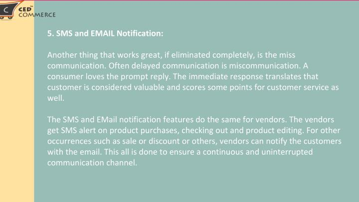 5. SMS and EMAIL Notification: