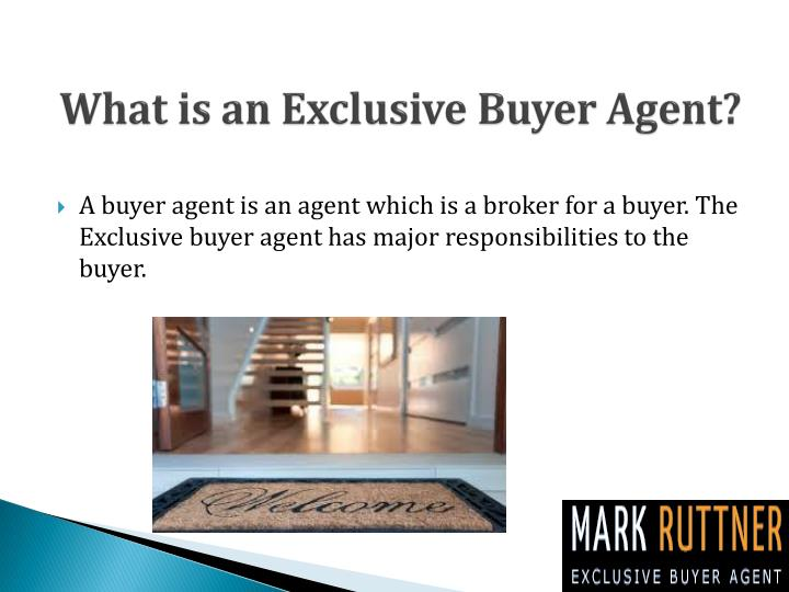 What is an exclusive buyer agent