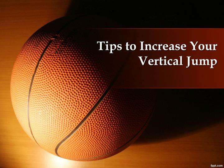 tips to increase your vertical jump n.