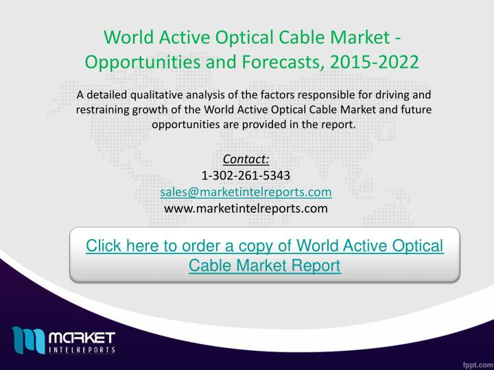 World Active Optical Cable Market - Opportunities and Forecasts, 2015-2022