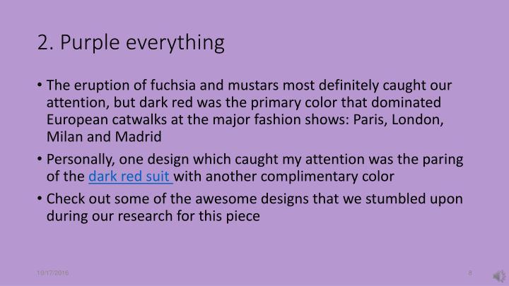 2. Purple everything