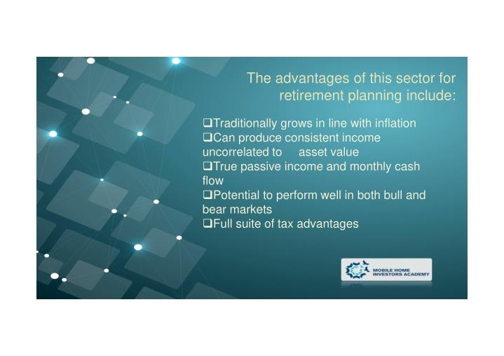 The advantages of this sector for