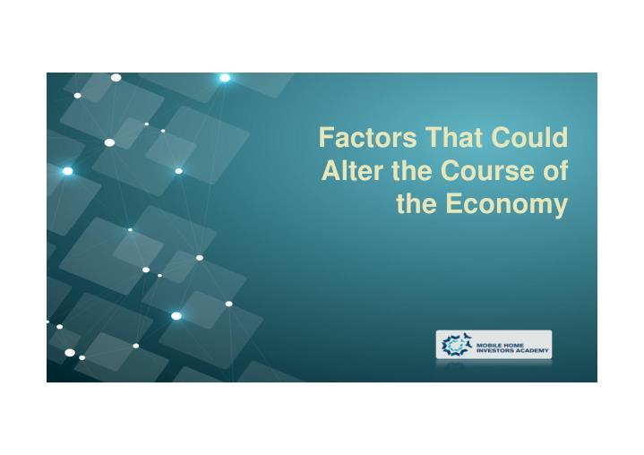 Factors That Could