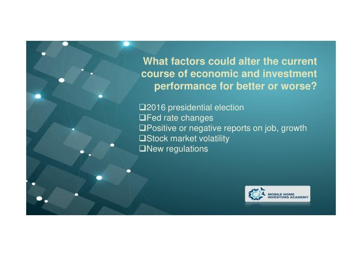 What factors could alter the current