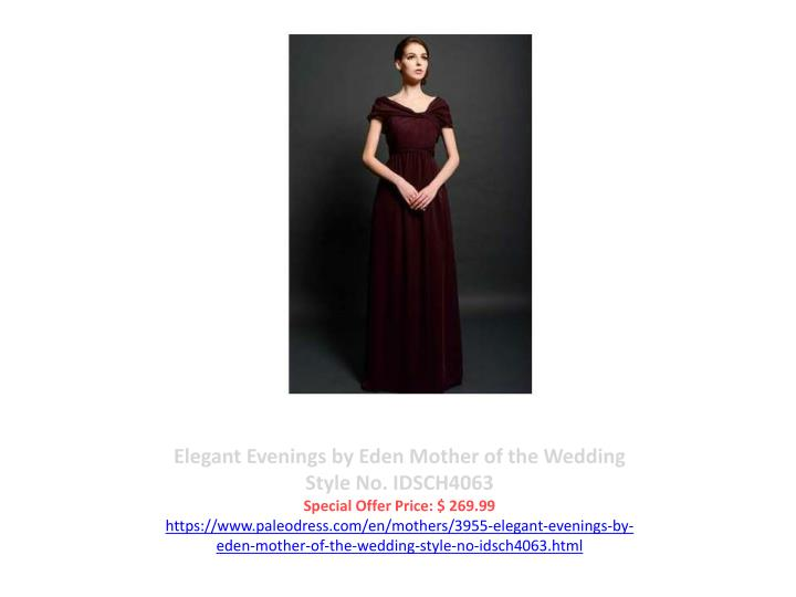 Elegant Evenings by Eden Mother of the Wedding Style No. IDSCH4063
