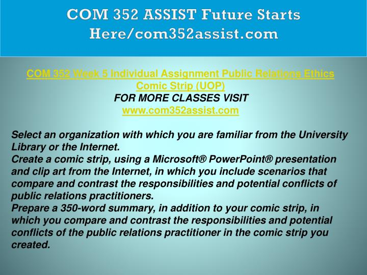 COM 352 ASSIST Future Starts Here/com352assist.com