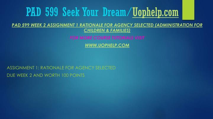 Pad 599 seek your dream uophelp com1